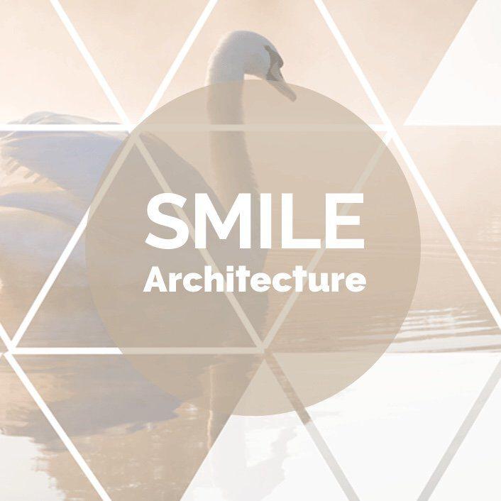 Smile Architecture